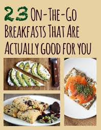23 on the go breakfasts that are actually good for you
