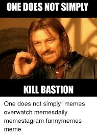 One Does Simply Meme - one does not simply kill bastion one does not simply memes