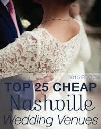 cheap places to a wedding best 25 cheap wedding venues ideas on outdoor