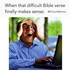 Bible Verse Memes - when you finally understand the verse meme dust off the bible