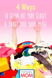 4 ways to clean out your closet and boost your body image for
