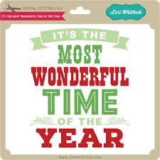 it u0027s the most wonderful time of the year lori whitlock u0027s svg shop