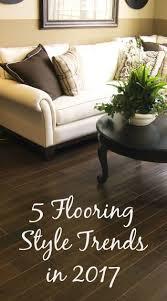 home flooring trends u2013 modern house