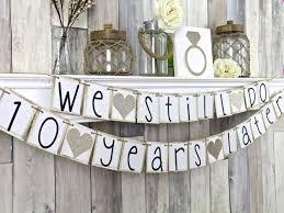 ten year anniversary ideas 10 year wedding anniversary party ideas tbrb info