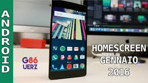 Android Home Android Homescreen Gennaio 2016 Youtube
