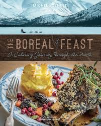 boreal cuisine celebrating northern cuisine with the boreal feast constantly cooking