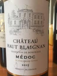 chateau blaignan medoc prices wine château haut blaignan médoc 2015 wine info