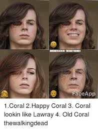 Meme Face App - horrorvixen101 terickygrimes face app 1coral 2happy coral 3 coral