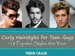 tween hair trends curly hairstyles for teen guys 18 popular styles this year