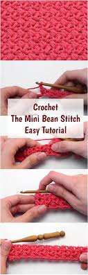 crochet pattern videos for beginners crochet the mini bean stitch easy tutorial free video guide