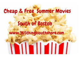free or cheap summer movies for the kids south shore boston 2017