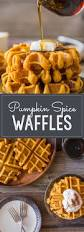 Pumpkin Food by Pumpkin Spice Waffles Lovely Little Kitchen