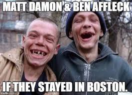 Boston Meme - matt ben imgflip