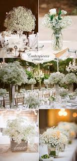 baby s breath centerpiece wedding flowers 40 ideas to use baby s breath centerpieces