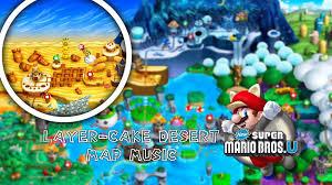 Desert Map New Super Mario Bros U Layer Cake Desert Map Music Youtube