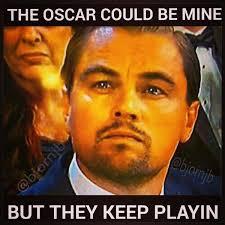 Leo Oscar Meme - 2016 oscars doitforthepress