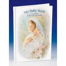 catholic gifts and more my baby record book catholic gifts and more