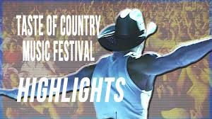 taste of country music festival the best from country music u0027s