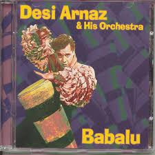 Desi Arnav by Desi Arnaz Pandora