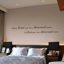 bedroom wall quotes i have loved you a thousand years couple bedroom wall quote