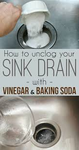 clogged sink baking soda how to unclog a sink drain with baking soda and vinegar sink drain