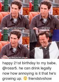 Friends Tv Show Memes - friends tv birthday meme tv best of the funny meme