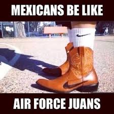 Mexican Racist Memes - best 25 funny mexican pictures ideas on pinterest funny mexican