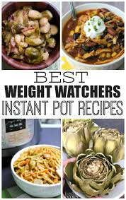 cuisine weight watchers weight watchers instant pot recipes family fresh meals