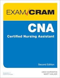 cna certified nursing assistant exam cram 2nd edition pearson