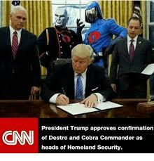 Cobra Commander Meme - president trump approves confirmation of destro and cobra commander