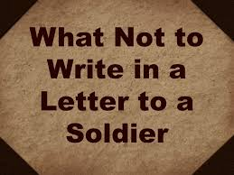 writing letters to deployed soldiers what not to write