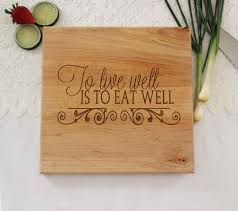 personalized engraved cutting board to live well is to eat well cutting board personalized engraved