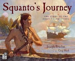 thanksgiving story books squanto s journey the story of the thanksgiving by joseph