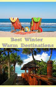 best winter warm destinations corner