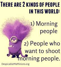 Morning People Meme - top 30 funny good morning quotes quotes and humor