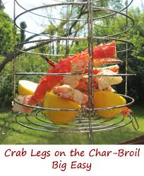 Broil Chicken Legs by Crab Legs On The Char Broil Big Easy Life U0027s A Tomatolife U0027s A Tomato