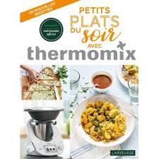 livre cuisine thermomix petits plats du soir avec thermomix recettes du soir relié