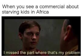 dopl3r com memes when you see a commercial about starving kids