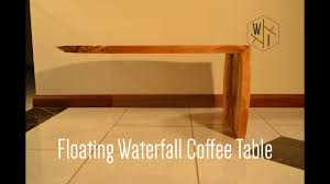table floating waterfall coffee table youtube