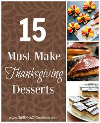 15 must make thanksgiving desserts 365 days of cooking