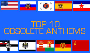 Cool National Flags Top 10 Unused Old Obsolete Historical National Anthems Youtube