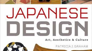japanese design art aesthetics u0026 culture gaijin go japan