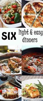 light and easy dinner six light easy dinners an upcoming giveaway scrummy lane