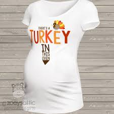thanksgiving tee shirts turkey in the oven thanksgiving maternity top long or short