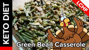 green beans for thanksgiving best recipe keto diet recipe green bean casserole thanksgiving keto