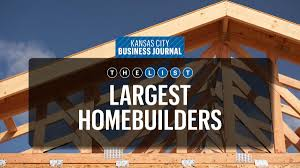 Home Builders Top Of The List Homebuilders Kansas City Business Journal