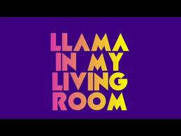 my livingroom aronchupa llama in my living room lyric