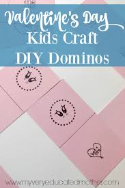 my very educated mother valentine u0027s day kids craft diy dominos