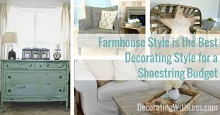 farmhouse style is the best decorating style for a shoestring budget