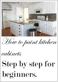 Painting Kitchen Cabinet Painting Kitchen Cabinets How To Step By Step White Lace Cottage